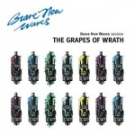 The Grapes of Wrath - Brave New Waves Session