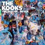 The Kooks - The Best Of..So Far