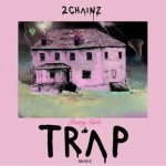 2 Chainz- Pretty Girls Like Trap Music