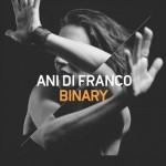 Ani DiFranco- Binary
