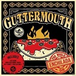 Guttermouth - The Whole Enchilada