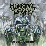 Municipal Waste - Slime and Punishment2
