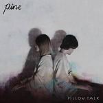 Pine - Pillow Talk