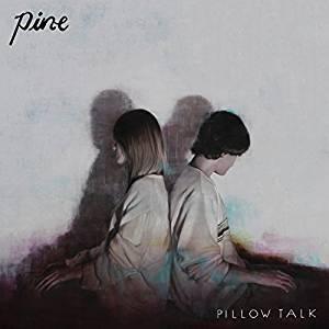 Pine - Pillow talk (vinyl)