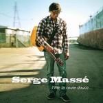 Serge Massé - J'me la coule douce