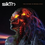 Sikth - The Future In Whose Eyes ?