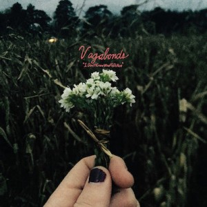 Vagabonds - I Don't Know What To Do Now