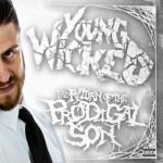 Young Wicked - The Return Of The Prodigal Son