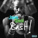 Jowee Omicil- Let's Bash