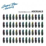 Asexuals - Brave New Waves Sessions