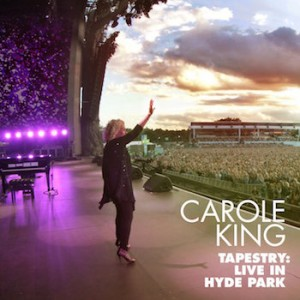 Carole King - Tapestry: Live at Hyde Park