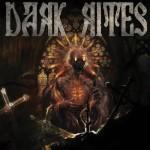 Dark Rites - Dark Rites