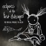B.O.F. - Echoes of the First Dreamer - The Musical Prequel To Golem