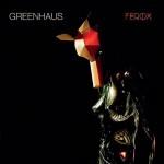 Greenhaus - Ferox