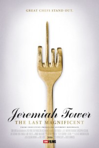 Jeremiah Tower - The Last Magnificent