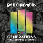Paul Oakenfold - Generations: 3 Decades of Dance