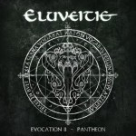 Eluveitie- Evocation II - Pantheon