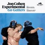 Jon Cohen Experimental - Go getters