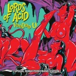 Lords of Acid - Voodoo-u (special remastered band e.)