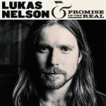 Lukas Nelson & Promise Of The Real - s/t