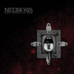 Neurosis - Word As Law