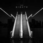 The Nights -  The Nights