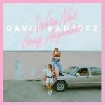 David Ramirez - We're Not Going Anywhere