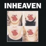 INHEAVEN - INHEAVEN
