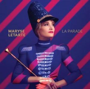 Maryse Letarte - La parade